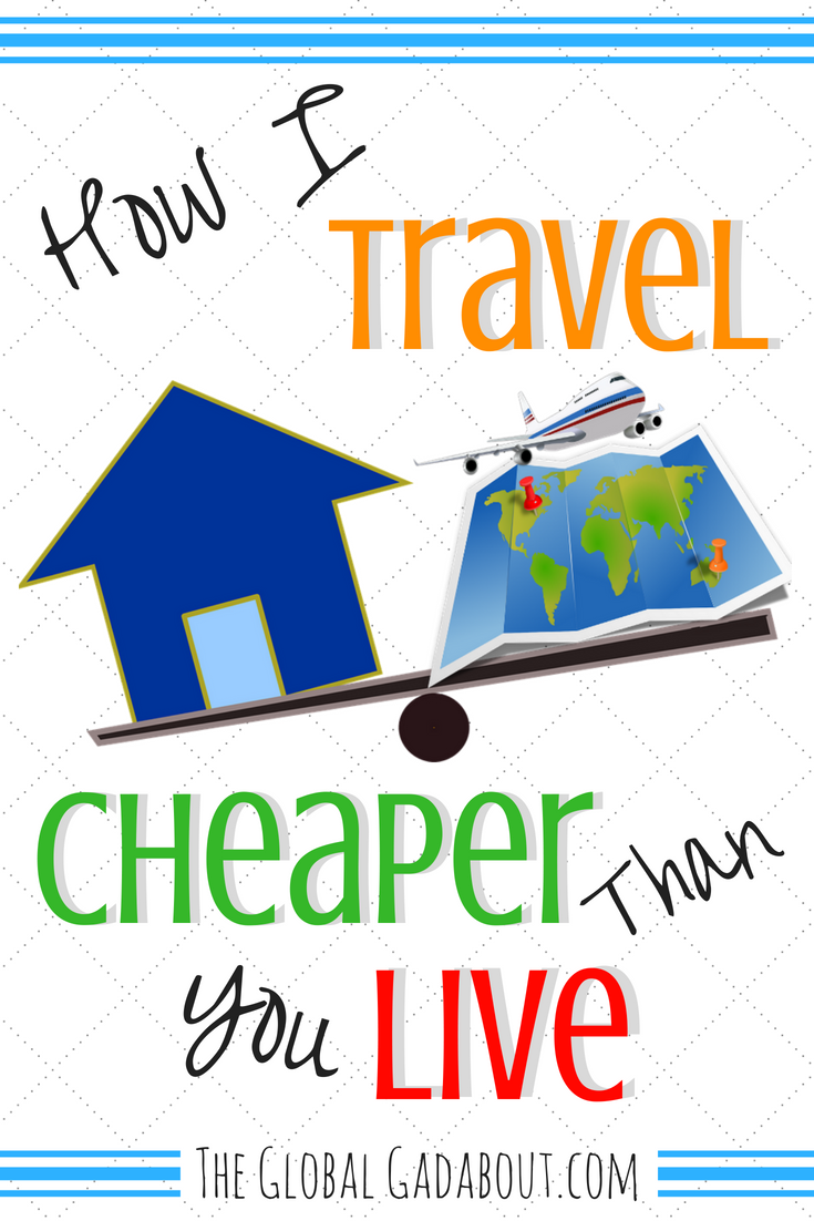 "Believe it or not, I can travel cheaper than most people live a normal life. Check out this post to find out how! I include details about 4 basic categories of travel expenses - transportation, accommodation, food, and sightseeing & entertainment - and how I spend little to nothing on each to ultimately pay less than minimal costs of living a ""normal"" life. #theglobalgadabout #traveltips #cheaptravel #budgettravel"
