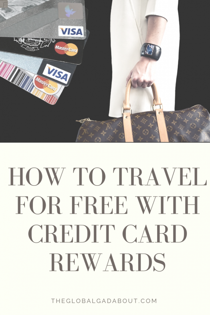 Want free travel? Thinking about trying travel hacking, but don't know where to start? This beginner's guide will give you a good overview of how credit card points work and what to look for in deciding which card to apply for. Check out theglobalgadabout.com to learn more! #theglobalgadabout #travelhacking #travel #freetravel #budgettravel #creditcardpoints #creditcardrewards