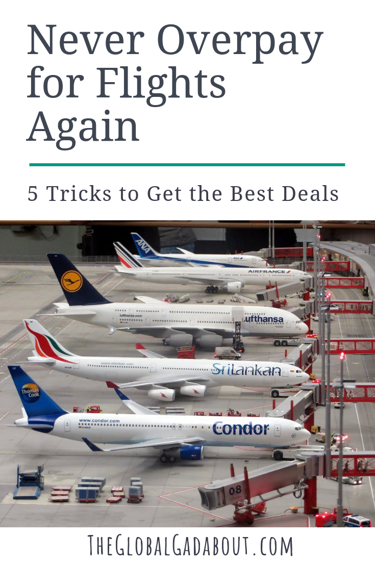 There are many cheap flights out there if you know where to look and how to book. Here are 5 easy tricks to get the best deal possible! #theglobalgadabout #travel #traveltips #travelhacks #travelblog #travelblogger #budgettravel #cheaptravel #cheapflights #fligthdeals