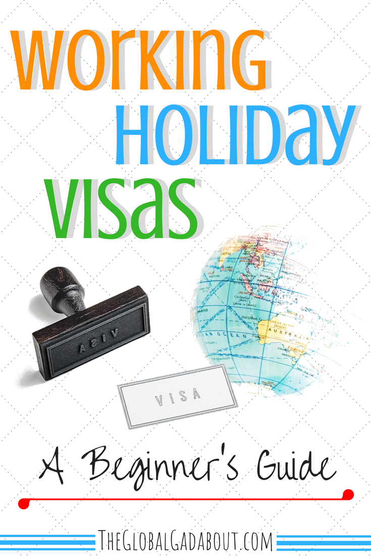 Want to #travel in one country for an extended period? Need to make some money to support your #longtermtravel goals? A #workingholiday might be just right for you! Click through to learn all about #workingholidayvisas , including links to apply! #theglobalgadabout #workabroad #jobsabroad #travelblog #travelblogger