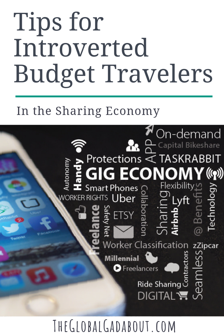 What is the #sharingeconomy exactly? Click through to learn all about great sharing and peer to peer resources for travelers and which are best for introverts!  #introvert #introvertlife #introvertproblems #introverttravel #traveltips #travelhacking #travelhacks #airbnb #ridesharing #couchsurfing #travelblog #travelblogger #theglobalgadabout