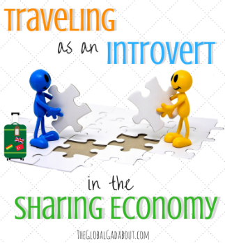 Traveling as an Introvert in the Sharing Economy