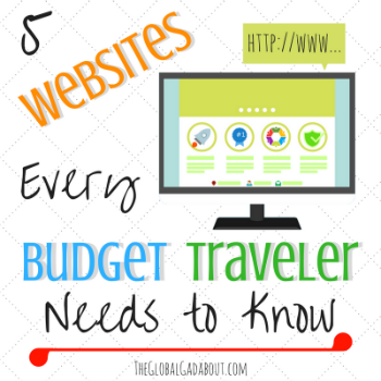 5 websites every budget traveler needs to know the global gadabout
