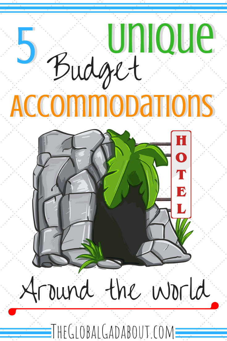 Want to sleep somewhere truly unusual and save money at the same time? Here are 5 unique types of accommodation to try and links to lots of options around the world! #theglobalgadabout #travelblog #unique #unusual #hotel #hostel #accommodation #budgethotel #traveltips