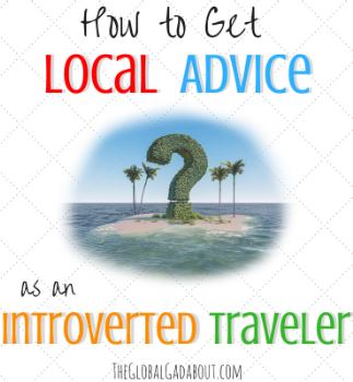 How to Get Local Advice as an Introverted Traveler