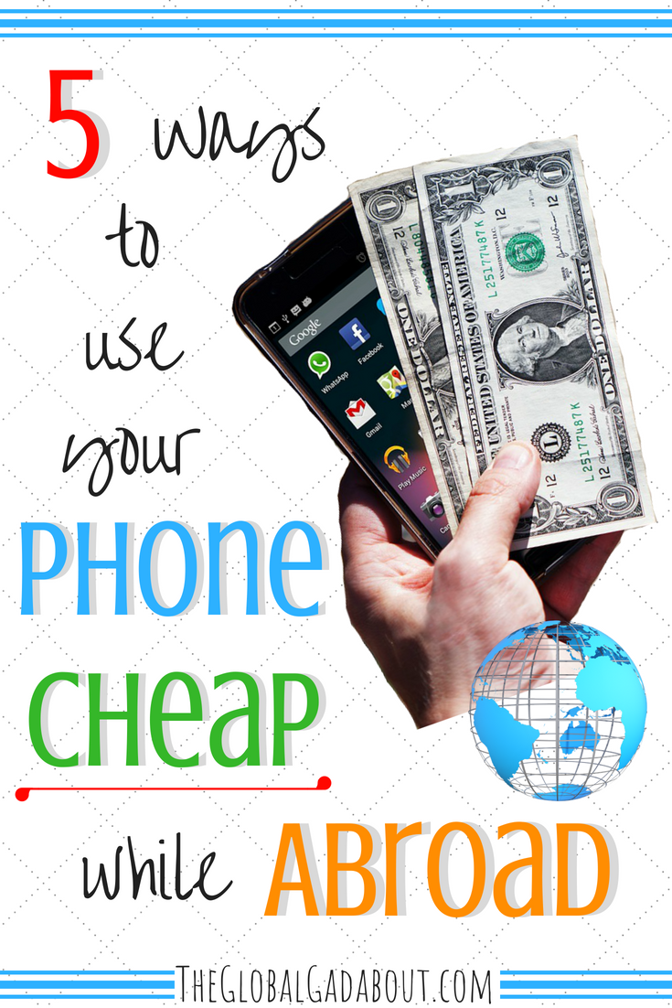 Don't pay huge daily fees to use your phone while you travel! Click through to learn about local SIM cards, free apps, and other ways to save on phone charges when abroad. #travel #phone #simcard #mobile #traveltips #budgettravel #theglobalgadabout #travelblog #travelblogger