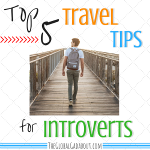 Top 5 Travel Tips for Introverts