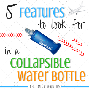 5 Features to Look for in a Collapsible Water Bottle