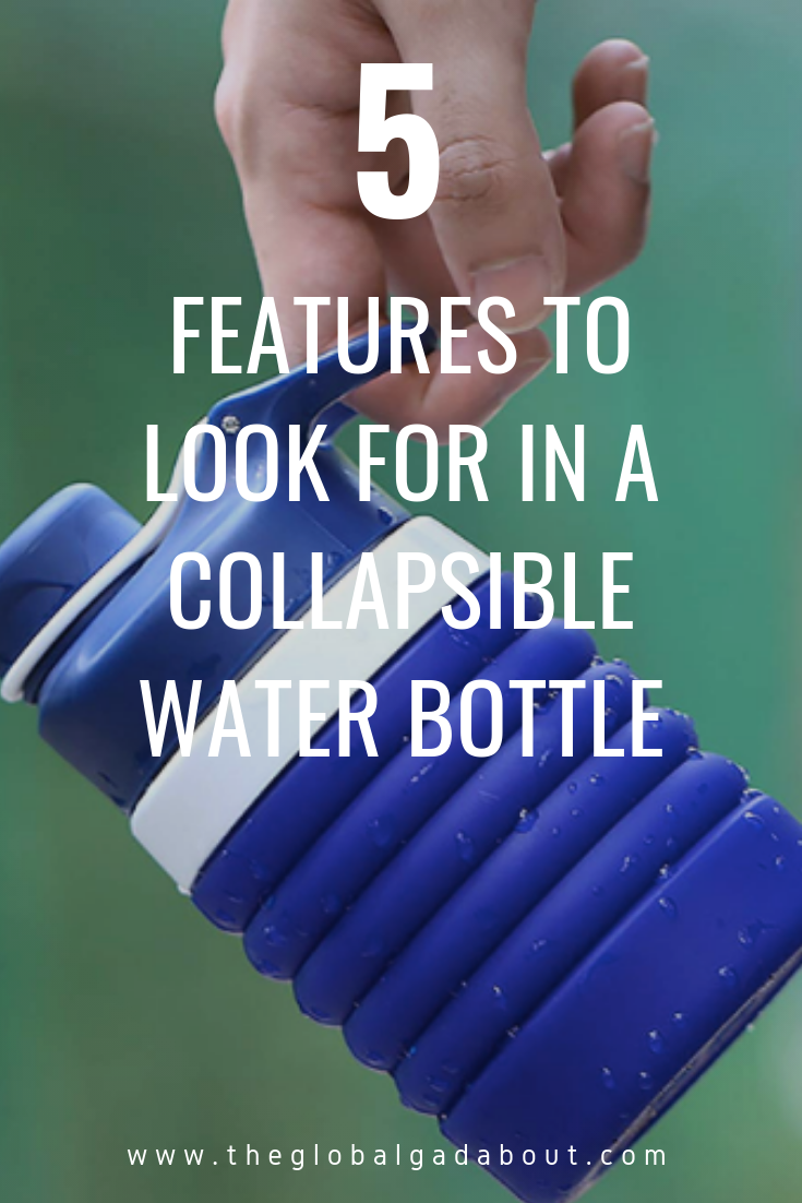 A collapsible water bottle is a must have item for travel! Stay hydrated as you sightsee and stop spending money and producing plastic waste buying drinks all the time. Click through for 5 key features to look for when choosing your perfect #collapsible #waterbottle style - plus a handy #infographic brand comparison chart! #travelgear #travelaccessories #theglobalgadabout