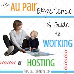 The Au Pair Experience: A Guide to Working or Hosting
