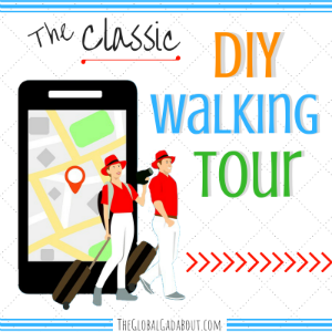 The Classic DIY Walking Tour