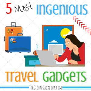 5 Most Ingenious Travel Gadgets