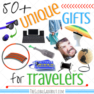 50+ Unique Gifts for Travelers