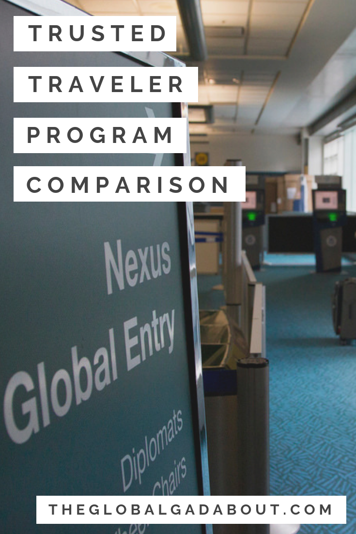 What's the difference between all the trusted traveler programs? Are any of them right for you? Are they worth it? Click through to find out all about Global Entry, TSA PreCheck & NEXUS - Plus, how you might be able to get Global Entry FREE! #theglobalgadabout #trustedtraveler #globalentry #tsaprecheck #nexus