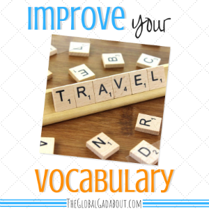 Improve Your Travel Vocabulary