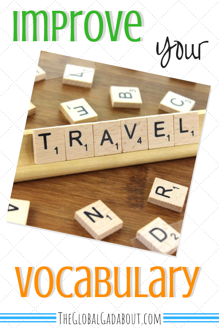 What does #coddiwomple or #peregrinate mean? Believe it or not, those are English words. Click through to learn more fun travel vocabulary! #theglobalgadabout #travelwords #vocabulary #definition #travelvocab #gadabout #quest #travelblog #travelblogger