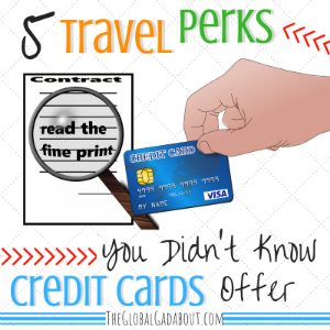 5 Travel Perks You Didn't Know Credit Cards Offer