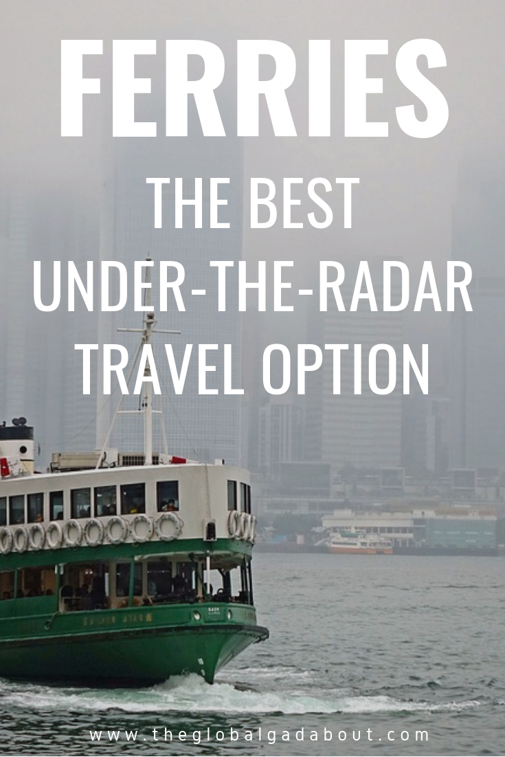 #Ferries are an under-the-radar transportation option with lots of benefits! Click through to find out how to get off the beaten track and save money with ferries! #ferry #cruises #rivercruises #traveltips #theglobalgadabout #travelblog #travelblogger #budgettravel #cheaptravel