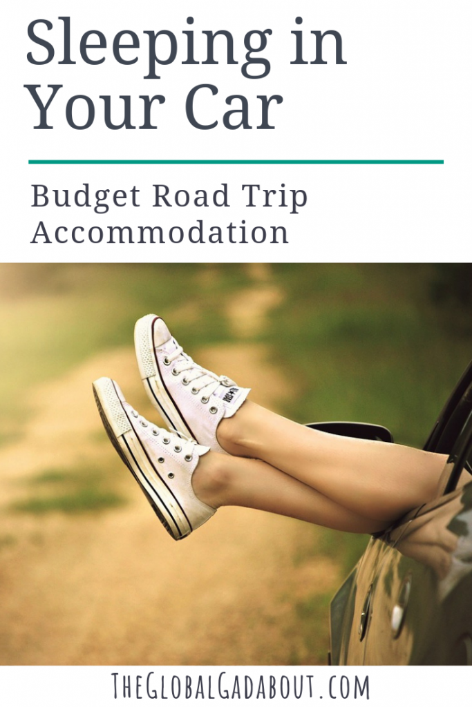 Saving money on a #roadtrip by sleeping in your car doesn't have to be uncomfortable. Click through to learn all about the pros and cons of #carcamping and tips for making the most of it! | The Global Gadabout | #budgettravel #sleepfree #camping #vanlife #theglobalgadabout #travelblog #travelblogger