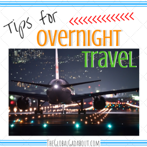 Tips for Overnight Travel