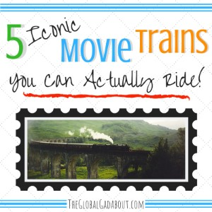 5 Iconic Movie Trains You Can Actually Ride