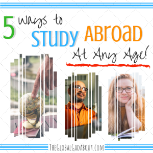 5 Ways to Study Abroad at Any Age
