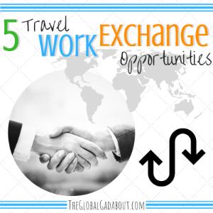 5 Travel Work Exchange Opportunities