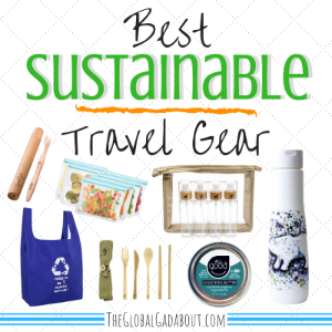 Best Sustainable Travel Gear