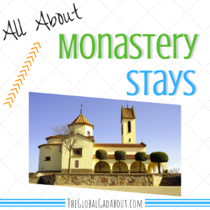 All About Monastery Stays