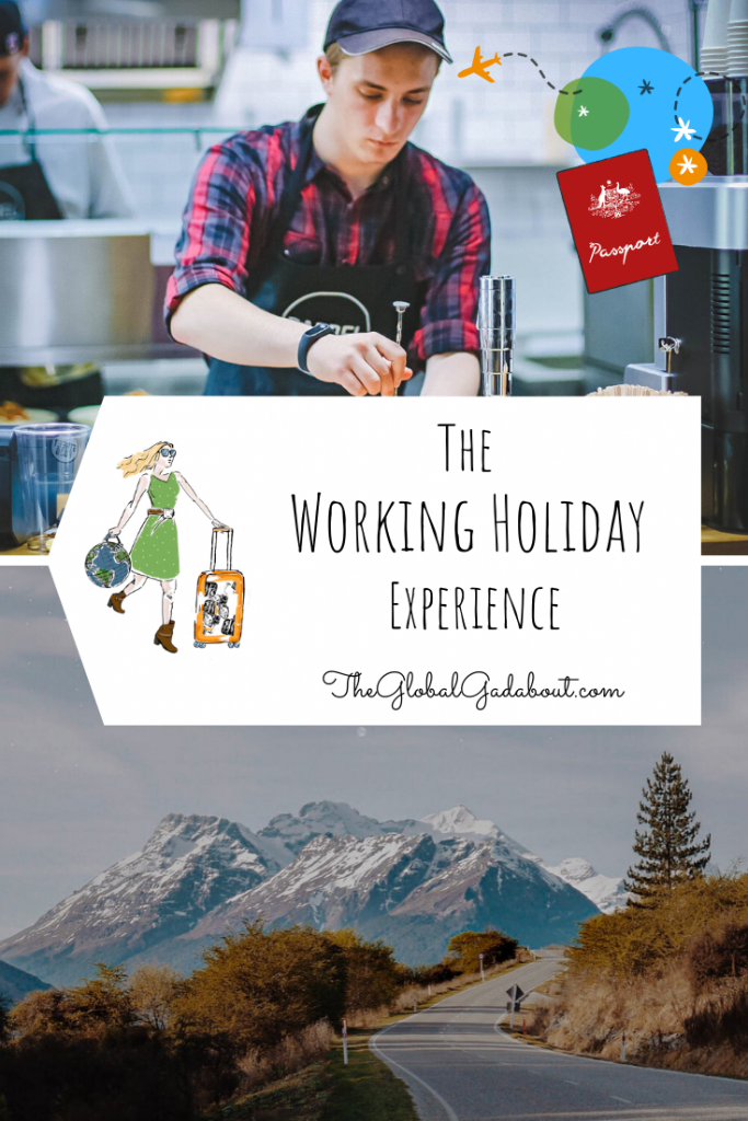 "Young man working in a cafe above a New Zealand road with mountains in the distance. The Global Gadabout Logo in the center with the post title ""The Working Holiday Experience"" and TheGlobalGadabout.com"
