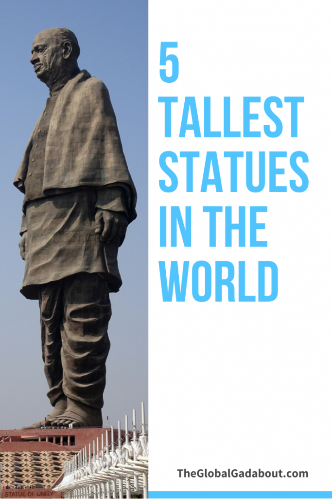 "The left half is a photo of the Statue of Unity taken from the ground. The right half is a white background with the words ""5 Tallest Statues in the World"" in blue and ""TheGlobalGadabout.com"" in black."
