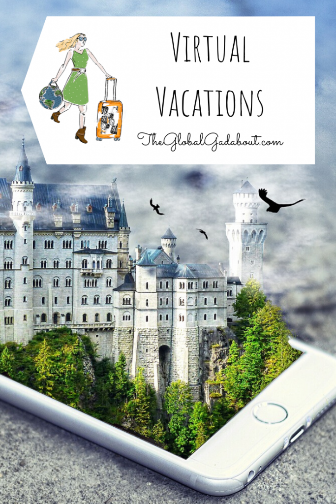"A castle with dark birds flying around in the clouds above popping out 3D from a phone. A white luggage tag shape covers the top with The Global Gadabout logo and the words ""Virtual Vacations"" and ""TheGlobalGadabout.com"" in black."