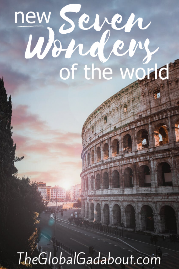 "The Colosseum and an empty modern street at sunset with the words ""New Seven Wonders of the World"" and ""TheGlobalGadabout.com"" superimposed in white."