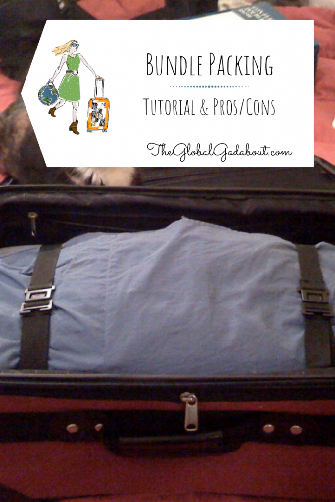 "Bundle packed suitcase with a white luggage tag shape at the top outlining The Global Gadabout logo and the words ""Bundle Packing - Tutorial & Pros/Cons"" & ""TheGlobalGadabout.com"""