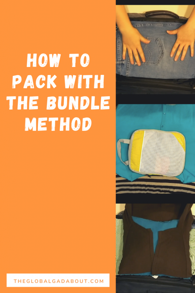 "Orange background with the words ""How to Pack with the Bundle Method"" and ""TheGlobalGadabout.com"" in white. Down the right side are three small images of steps in the bundle packing process."