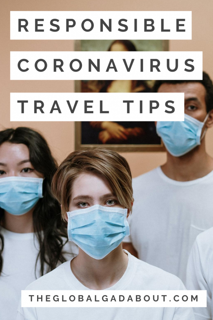"""Three people wearing disposable masks standing in front of the Mona Lisa painting. White blocks with black letters overlay reading """"Responsible Coronavirus Travel Tips"""" and """"TheGlobalGadabout.com"""""""